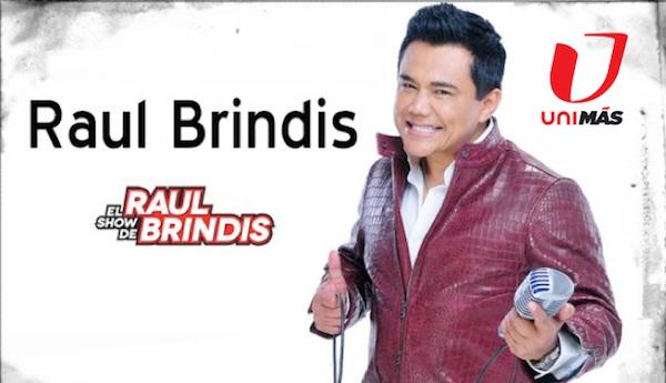 Raúl Brindis starts UniMás simulcast