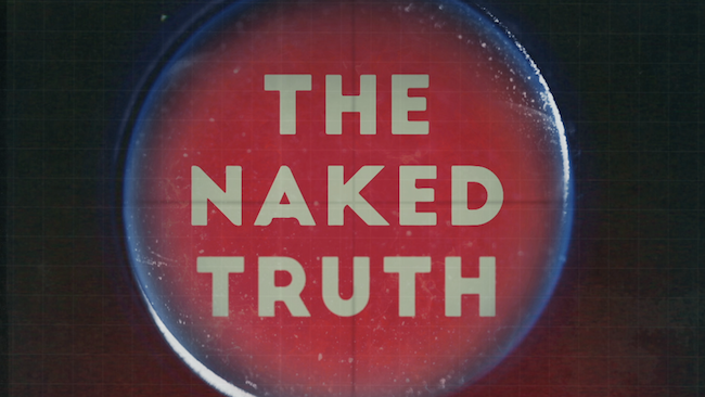 "Fusion to debut documentary series ""The Naked Truth"""