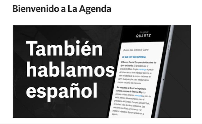 "Quartz launches Spanish-language newsletter ""La Agenda"""