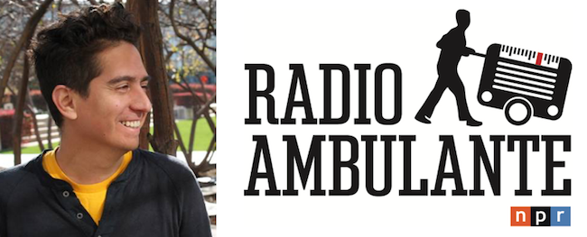 NPR adds Alarcón's Radio Ambulante as its first Spanish-language podcast