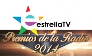 Estrella TV -Premios radio 2014