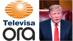Televisa-Ora-Trump